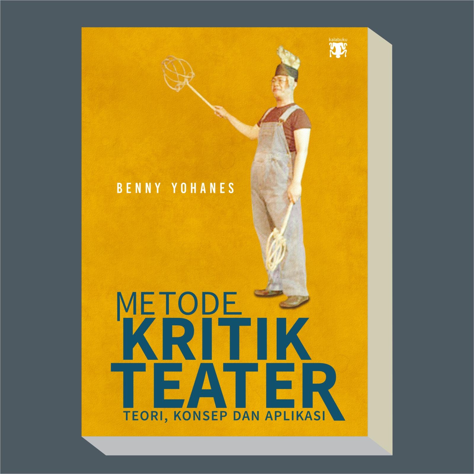 Display Metode Kritik Teater | Metode Kritik Teater