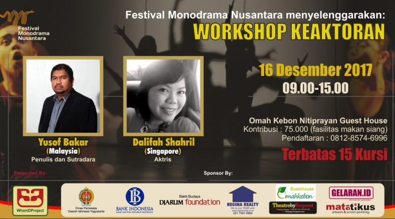 Workshop Keaktoran FB | Workshop Keaktoran - Festival Monodrama Nusantara 2017