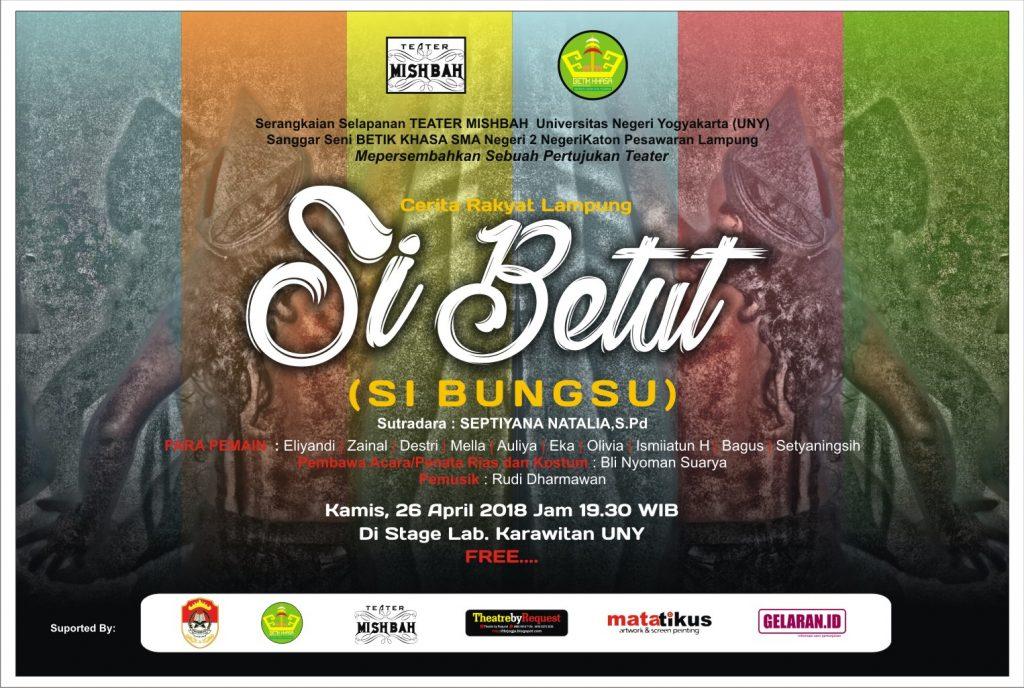 poster LS | Teater | Si Betut | Sanggar Betik Khasa Lampung