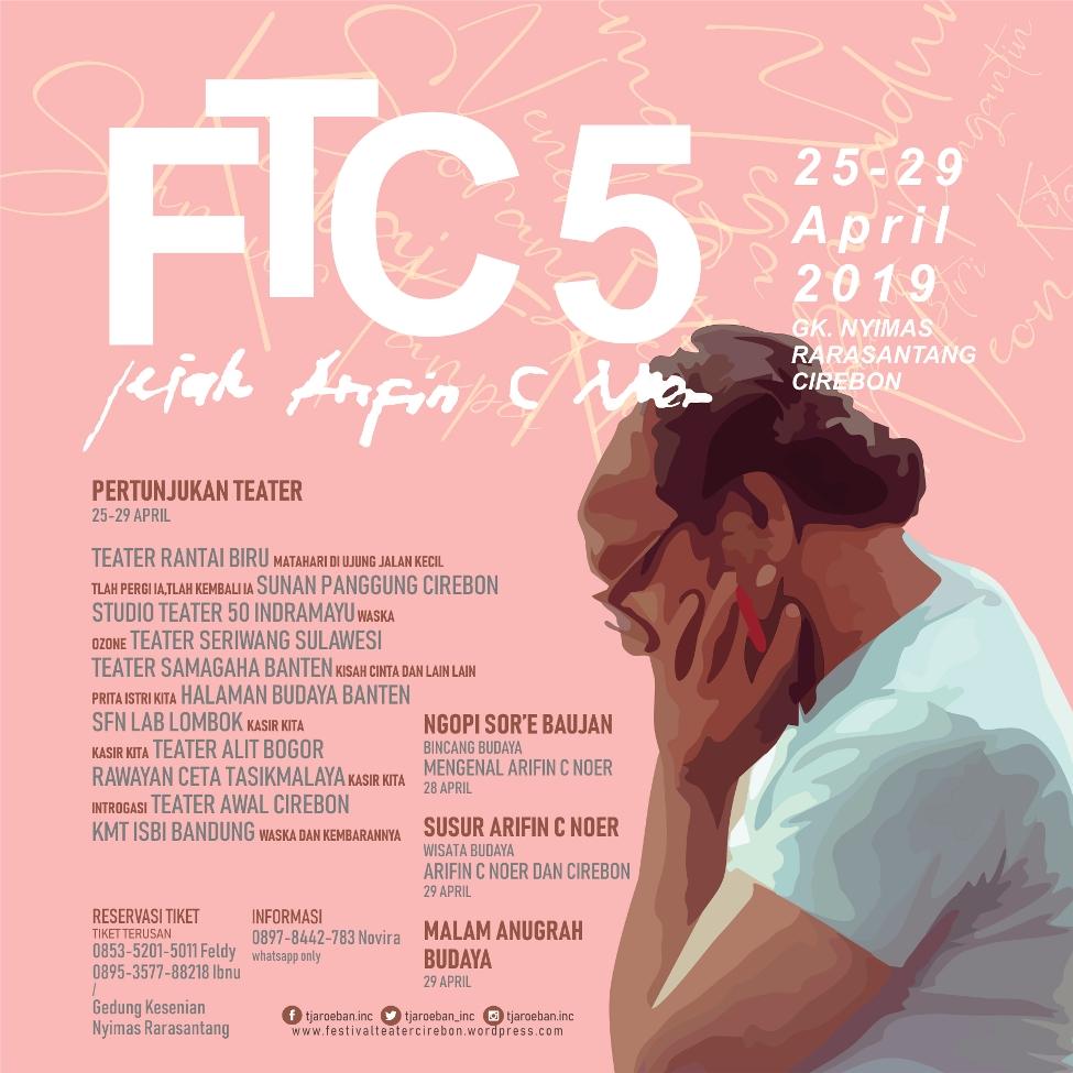 Poster Medsos   Jejak Arifin C Noer di Festival Teater Cirebon ke-5, 25-29 April 2019
