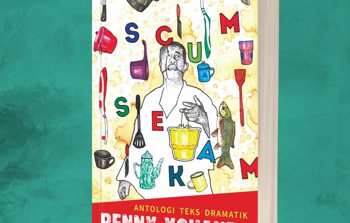 Scum Sekam.jpg | Scum Sekam: Antologi Teks Dramatik