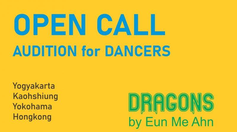 Open Call Dragons | Audisi Penari untuk DRAGONS karya Eun Me Ahn 2020