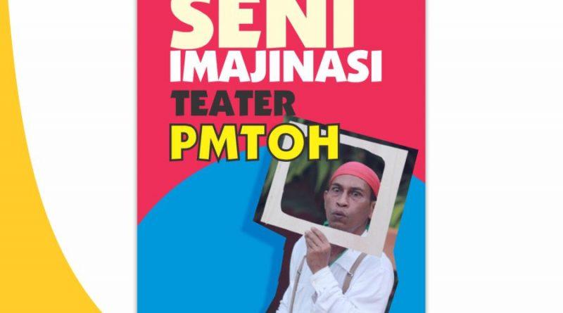 Display Seni Imajinasi Teater PMTOH | Seni Imajinasi Teater PMTOH