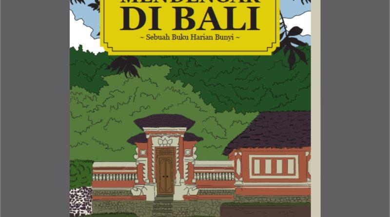 Mendengar di Bali | Mendengar di Bali