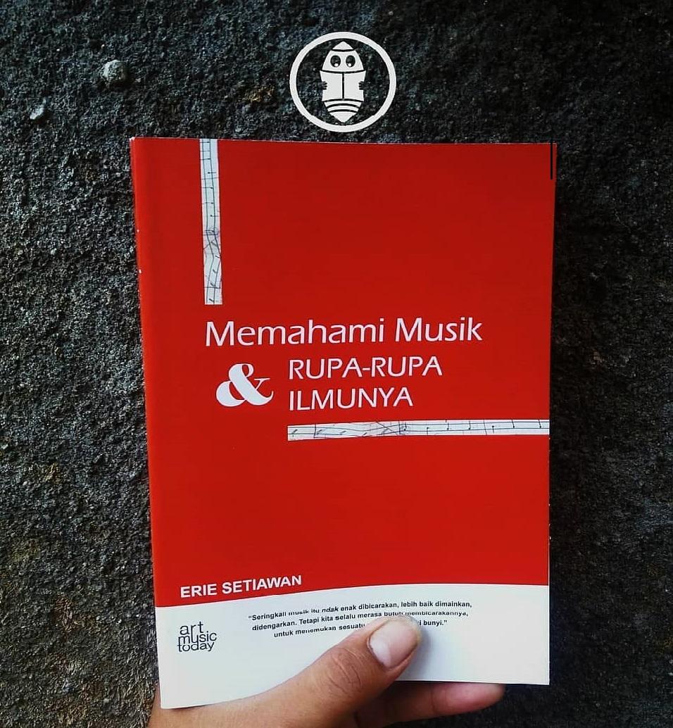 memahami Musik | Memahami Musik dan Rupa-Rupa Ilmunya